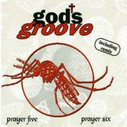 God's Groove ‎– Prayer Five / Prayer Six