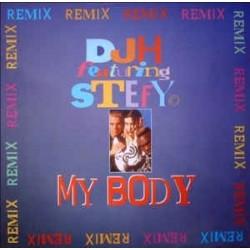 DJ H. Feat. Stefy – My Body (Remixes)