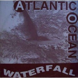 Atlantic Ocean ‎– Waterfall (HEAVY RECORDS)