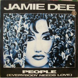 Jamie Dee – People (Everybody Needs Love) (NUEVO,COPIA IMPORT FRANCESA¡¡)