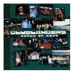 Clublanders - World Of Love