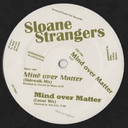 Sloane Strangers ‎– Mind Over Matter