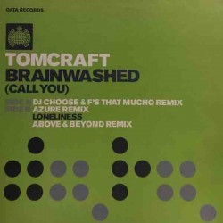 Tomcraft ‎– Brainwashed (Call You)