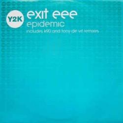 Exit EEE – Epidemic (Remixes)
