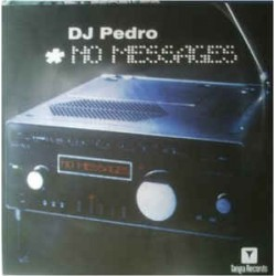 DJ Pedro ‎– No Messages