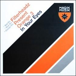 Filterheadz Present Orange 3 – In Your Eyes