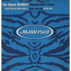 The Space Brothers ‎– Heaven Will Come (MANIFESTO)