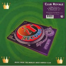 Club Royale ‎– Work iT Out