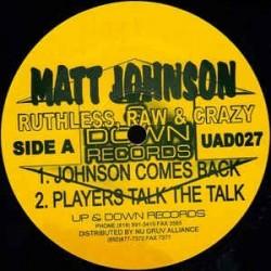 Matt Johnson – Ruthless, Raw & Crazy