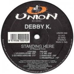 Debby K. – Standing Here