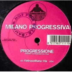 Milano Progressiva – Progressione