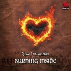 Dj Rai Vs Oscar Bera-Burning Inside