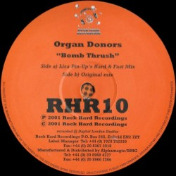 The Organ Donors ‎– Bomb Trush