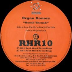 The Organ Donors – Bomb Trush