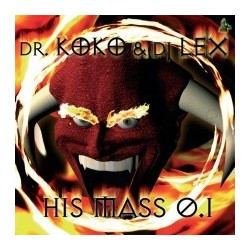 Dr. Koko & DJ Lex ‎– His Mass 0.1
