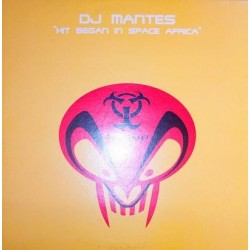 DJ Mantes ‎– Hit Began In Space Africa