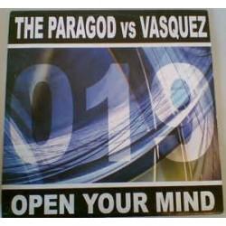The Paragod vs. Vasquez – Open Your Mind