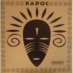 Kadoc - You Got To Be There(REMIX 1994¡¡)