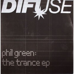 Phil Green ‎– The Trance EP