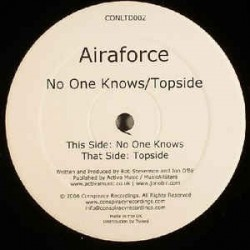 Airaforce ‎– No One Knows / Topside