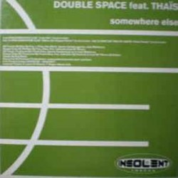 Double Space ‎– Somewhere Else
