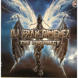 DJ Fran Gimenez ‎– The Prophecy