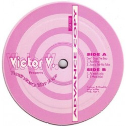 Victor V. ‎– Don't Stop The Bop