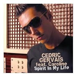 Cedric Gervais – Spirit In My Life
