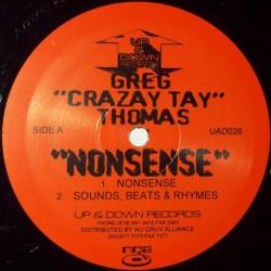 "Greg ""Crazay Tay"" Thomas – Nonsense"