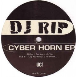 DJ Rip – Cyber Horn EP