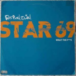 Fatboy Slim – Star 69 (What The Fuck) / Weapon Of Choice