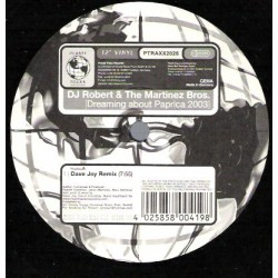 DJ Robert & The Martinez Bros. ‎– Dreaming About Paprica 2003