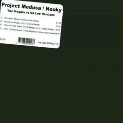 Project Medusa vs. Exor / Nouky ‎– Moonshine / When The Rain Begins To Fall