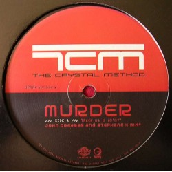 The Crystal Method – Murder