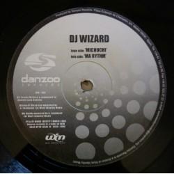 DJ Wizard – Michuchi / Ma Rythm