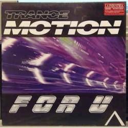 Trance Motion – For U