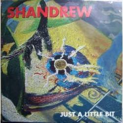 Shandrew – Just A Little Bit
