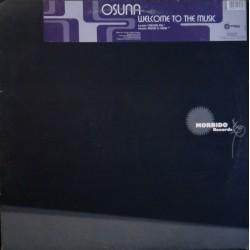 Osuna – Welcome To The Music