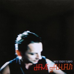 Dave Gahan ‎– Dirty Sticky Floors