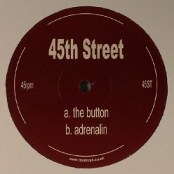 45th Street ‎– The Button / Adrenalin
