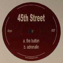 45th Street – The Button / Adrenalin
