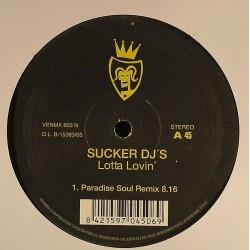 Sucker DJ's – Lotta Lovin' / Everybody