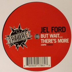Jel Ford ‎– But Wait ... There's More
