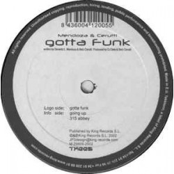 Mendoza & Cerutti – Gotta Funk