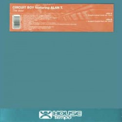 Circuit Boy Featuring Alan T. – The Door