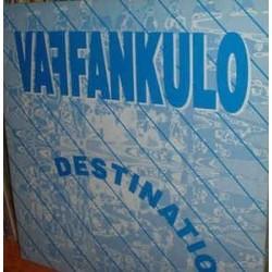 Vaffankulo – Destination
