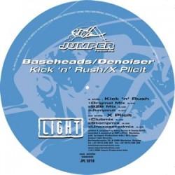 Baseheads - Kick 'N' Rush / Denoiser – X Plicit