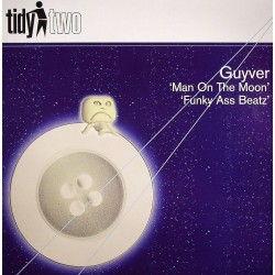 Guyver ‎– Man On The Moon / Funky Ass Beatz