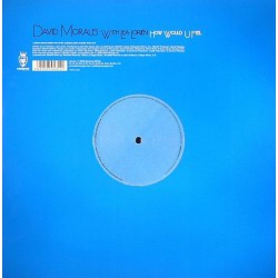 David Morales ‎– How Would U Feel