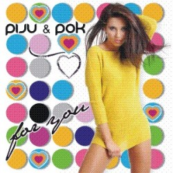 DJ Piju & DJ Pok - For you